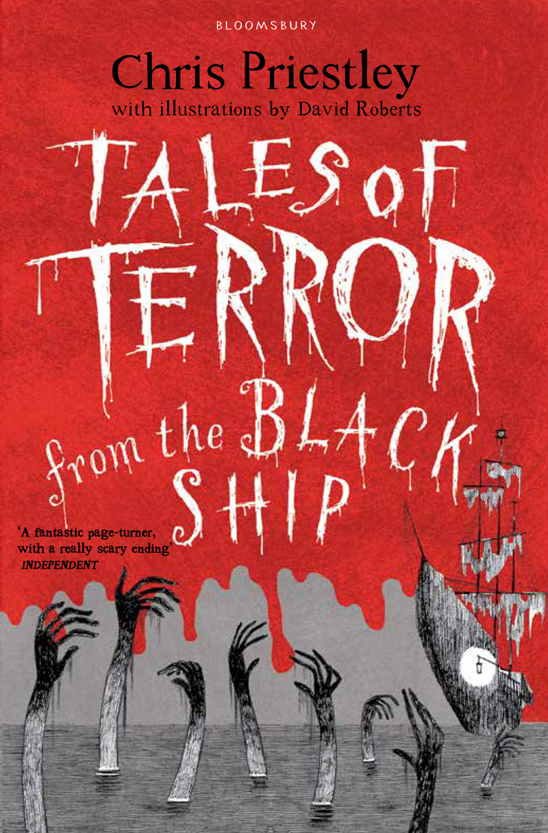 Tales Of Terror From The Black Ship Chris Priestley Ships Tall Google Search Book Covers Diagrams Bloody